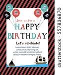 pirate happy birthday... | Shutterstock .eps vector #557836870