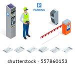 isometric parking attendant.... | Shutterstock .eps vector #557860153