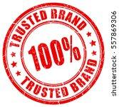 100 percent trusted brand... | Shutterstock .eps vector #557869306