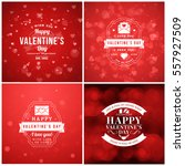 happy valentines day greeting... | Shutterstock .eps vector #557927509