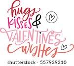 hugs  kisses and valentine's...   Shutterstock .eps vector #557929210