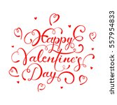 red lettering happy valentines...   Shutterstock . vector #557954833