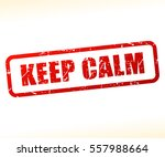 illustration of keep calm text... | Shutterstock .eps vector #557988664