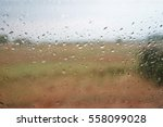 the rains drop on the windows... | Shutterstock . vector #558099028