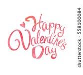 happy valentine's day words... | Shutterstock .eps vector #558100084