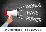 Words Have Power Megaphone Wit...