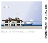 besiktas ferry port. istanbul.... | Shutterstock .eps vector #558257188