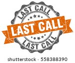 last call. stamp. sticker. seal.... | Shutterstock .eps vector #558388390