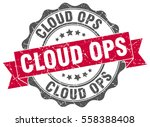 cloud ops. stamp. sticker. seal.... | Shutterstock .eps vector #558388408