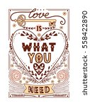 hand written quote love is what ... | Shutterstock .eps vector #558422890