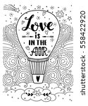 love is in the air. hand drawn... | Shutterstock .eps vector #558422920