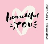 beautiful you. valentine's day... | Shutterstock .eps vector #558479350
