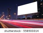 blank billboard on light trails ... | Shutterstock . vector #558503314