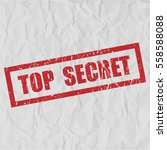 top secret text rubber seal... | Shutterstock .eps vector #558588088