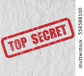 top secret text rubber seal... | Shutterstock .eps vector #558588100