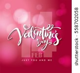 happy valentines day lettering... | Shutterstock .eps vector #558702058