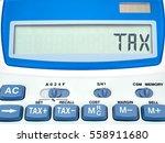 tax on display of calculator...   Shutterstock . vector #558911680