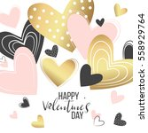 happy valentines day and... | Shutterstock .eps vector #558929764