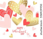 happy valentines day and... | Shutterstock .eps vector #558929950