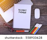 Small photo of Notebook writing Account Payable, Office table with laptop ,coffee cup,glasses