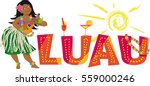 luau party banner with a hula... | Shutterstock .eps vector #559000246
