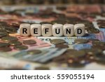 refund   cube with letters ...   Shutterstock . vector #559055194