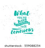 what you do today can improve... | Shutterstock .eps vector #559088254