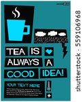 tea is always a good idea. ... | Shutterstock .eps vector #559106968