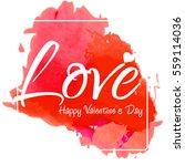 happy valentines day   | Shutterstock .eps vector #559114036