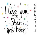 i love you the stars and back | Shutterstock .eps vector #559125313