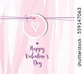 valentine's card with copy... | Shutterstock .eps vector #559147063