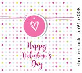 valentine's card with copy... | Shutterstock .eps vector #559157008