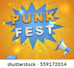 """megaphone with """"punk fest"""" for..."""