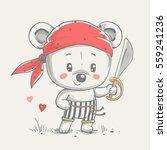 cute bear pirate cartoon hand... | Shutterstock .eps vector #559241236