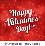 lettering   happy valentines... | Shutterstock .eps vector #559245058