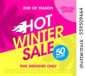 end of season hot winter sale... | Shutterstock .eps vector #559509664