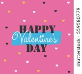 love happy st.valentine's day... | Shutterstock .eps vector #559580779