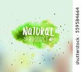 fresh  natural  vegan  eco... | Shutterstock .eps vector #559584664