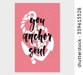 you are the anchor to my soul.... | Shutterstock .eps vector #559615528