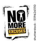 no more excuses. workout gym... | Shutterstock .eps vector #559626550