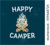 happy camper hand lettering... | Shutterstock .eps vector #559668724
