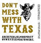don't mess with texas. western... | Shutterstock .eps vector #559669030