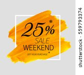 sale weekend 25  off sign over... | Shutterstock .eps vector #559793374