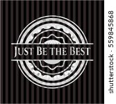 just be the best silver badge | Shutterstock .eps vector #559845868