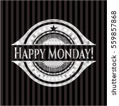 happy monday  silver badge or... | Shutterstock .eps vector #559857868