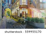 old cafe in paris  oil painting ... | Shutterstock . vector #559955170