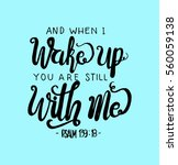 and when i wake up you are... | Shutterstock .eps vector #560059138