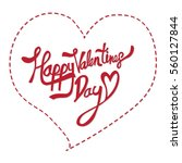happy valentines day lettering... | Shutterstock .eps vector #560127844