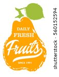 daily fresh fruits label with... | Shutterstock .eps vector #560152594