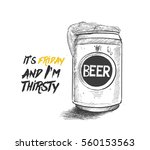 doodle of can beer  hand drawn... | Shutterstock .eps vector #560153563